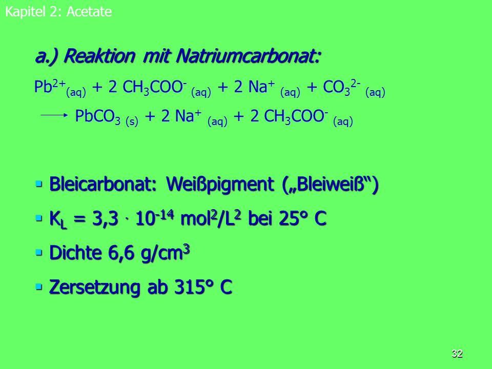 a.) Reaktion mit Natriumcarbonat: