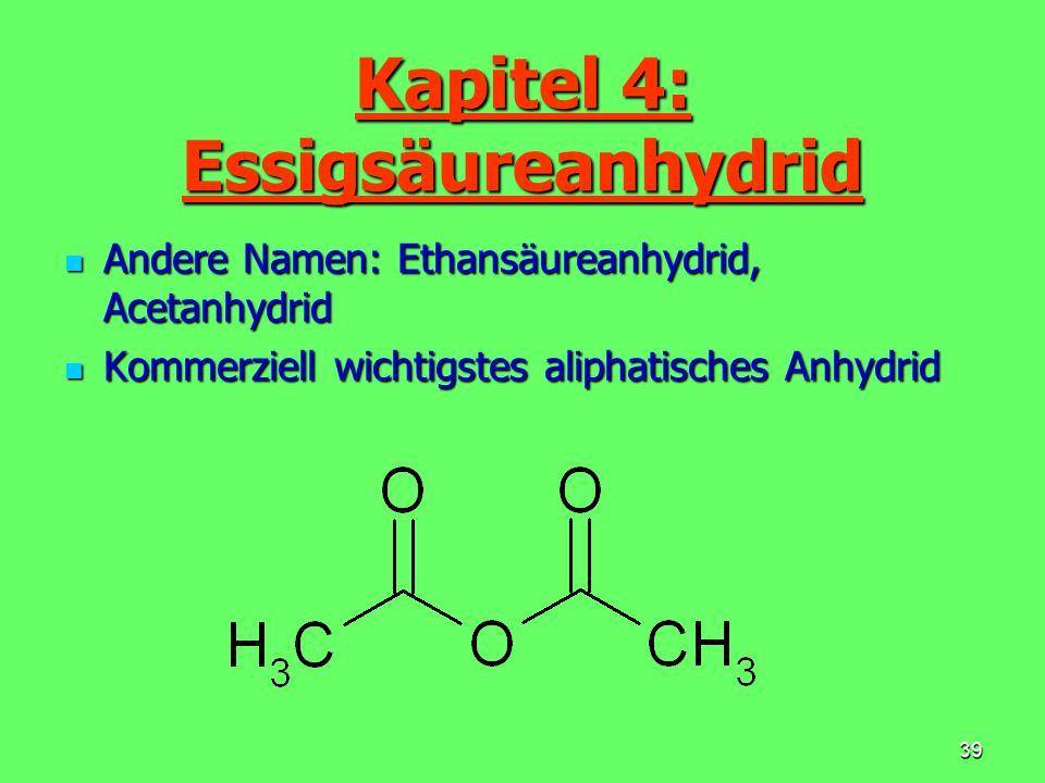 Kapitel 4: Essigsäureanhydrid