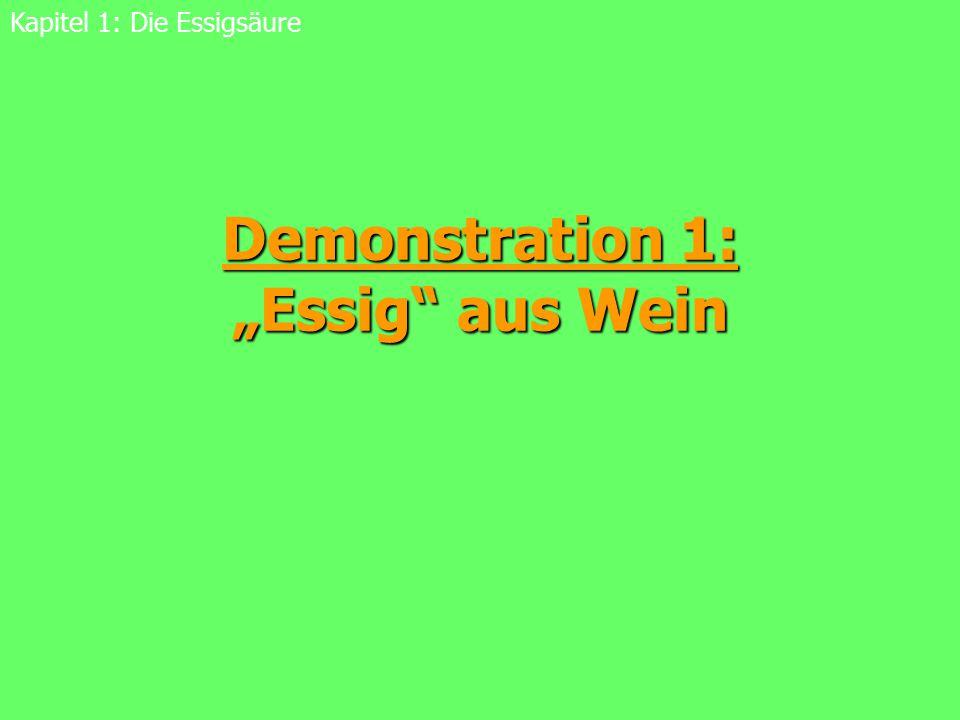 """Demonstration 1: """"Essig aus Wein"""