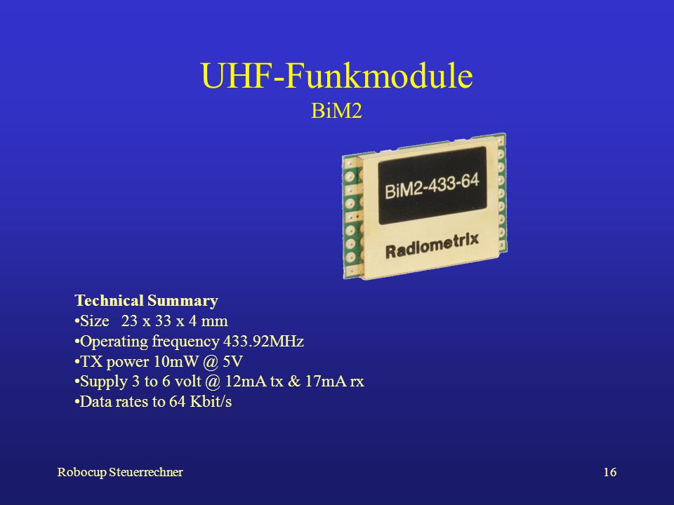 UHF-Funkmodule BiM2 Technical Summary Size 23 x 33 x 4 mm