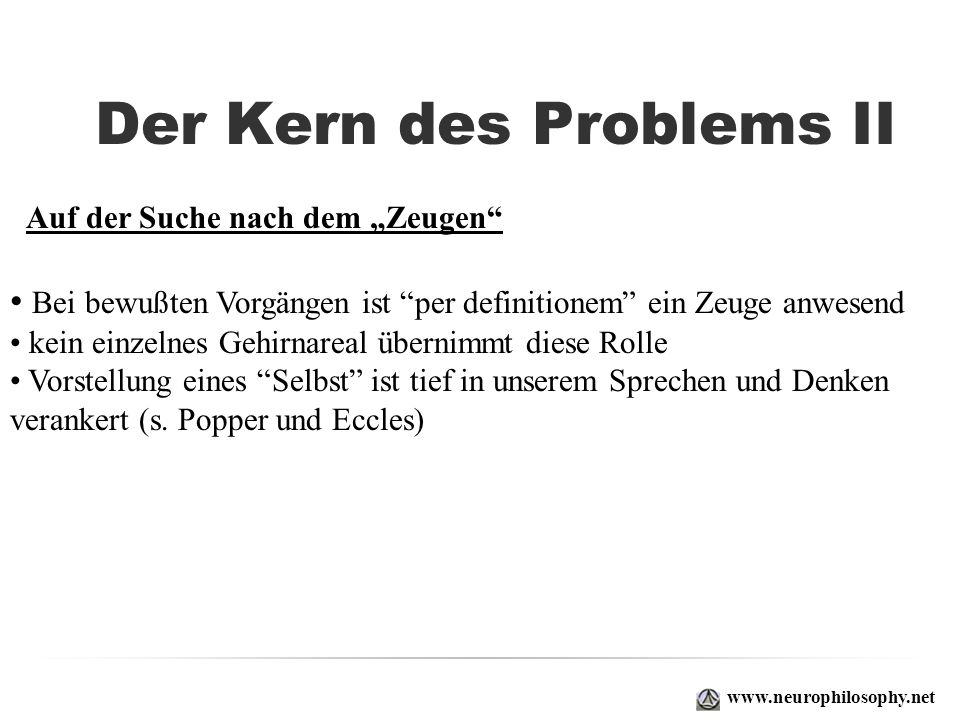 Der Kern des Problems II