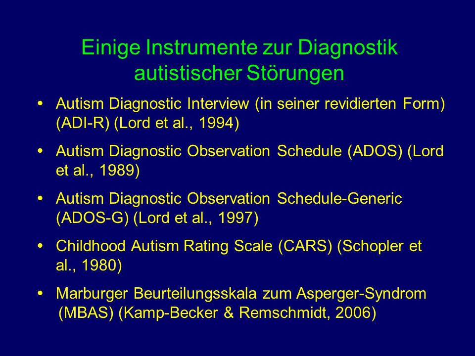 Einige Instrumente zur Diagnostik autistischer Störungen