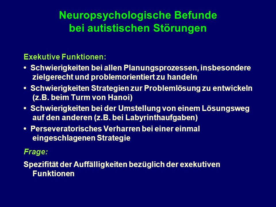 Neuropsychologische Befunde bei autistischen Störungen