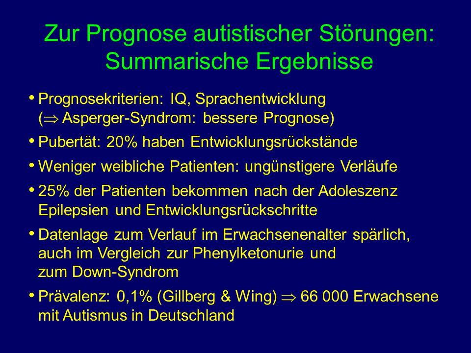 Zur Prognose autistischer Störungen: Summarische Ergebnisse