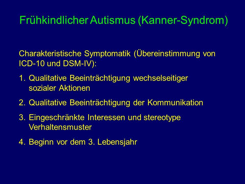 Frühkindlicher Autismus (Kanner-Syndrom)