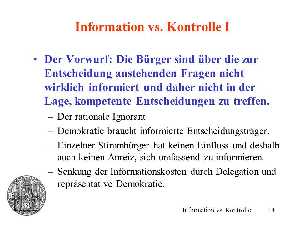 Information vs. Kontrolle I