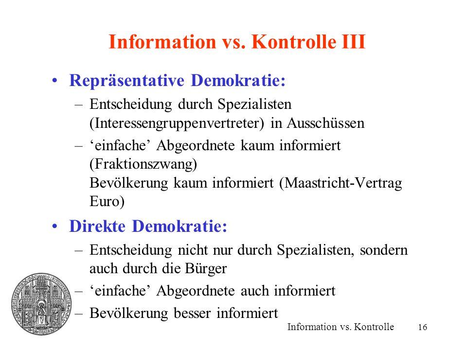 Information vs. Kontrolle III