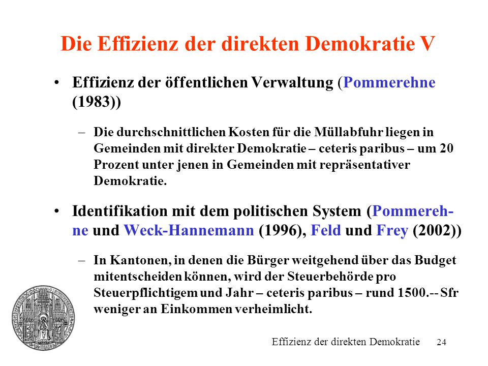 Die Effizienz der direkten Demokratie V