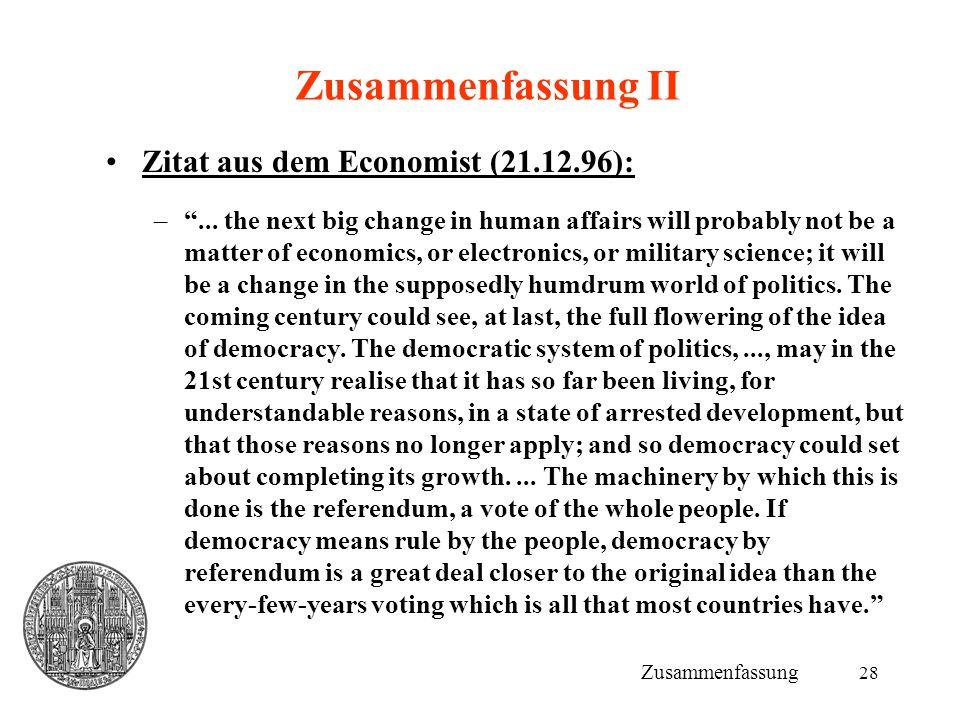 Zusammenfassung II Zitat aus dem Economist (21.12.96):