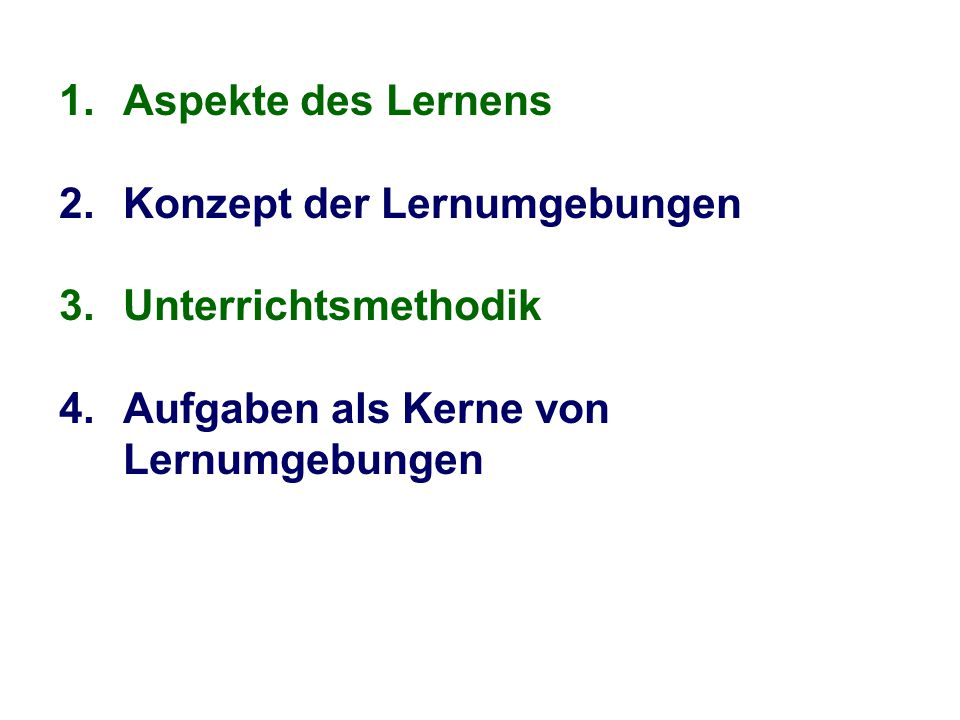 Aspekte des Lernens 2. Konzept der Lernumgebungen.