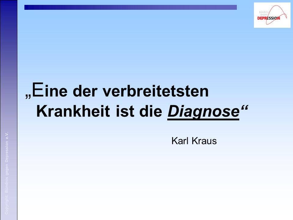 """""""Eine der verbreitetsten Krankheit ist die Diagnose"""
