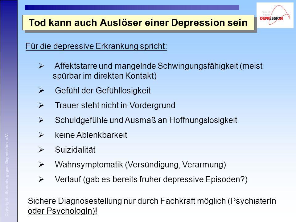 Tod kann auch Auslöser einer Depression sein