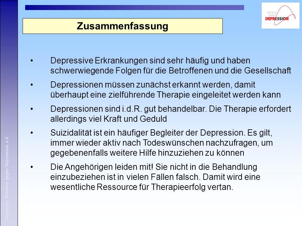 Zusammenfassung Depressive Erkrankungen sind sehr häufig und haben schwerwiegende Folgen für die Betroffenen und die Gesellschaft.