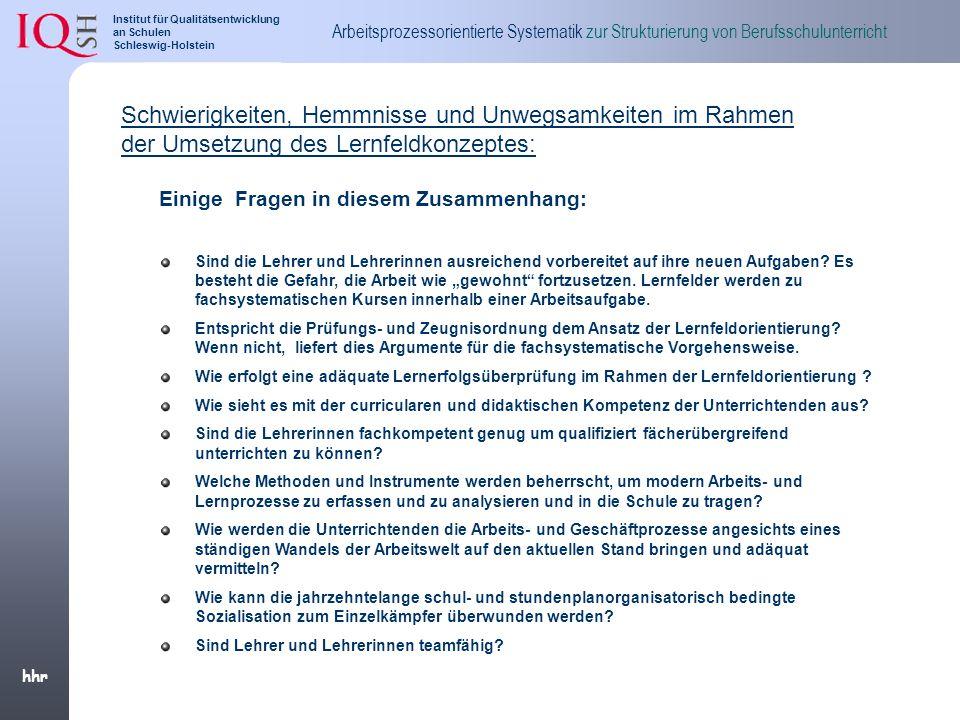 Schwierigkeiten, Hemmnisse und Unwegsamkeiten im Rahmen der Umsetzung des Lernfeldkonzeptes: