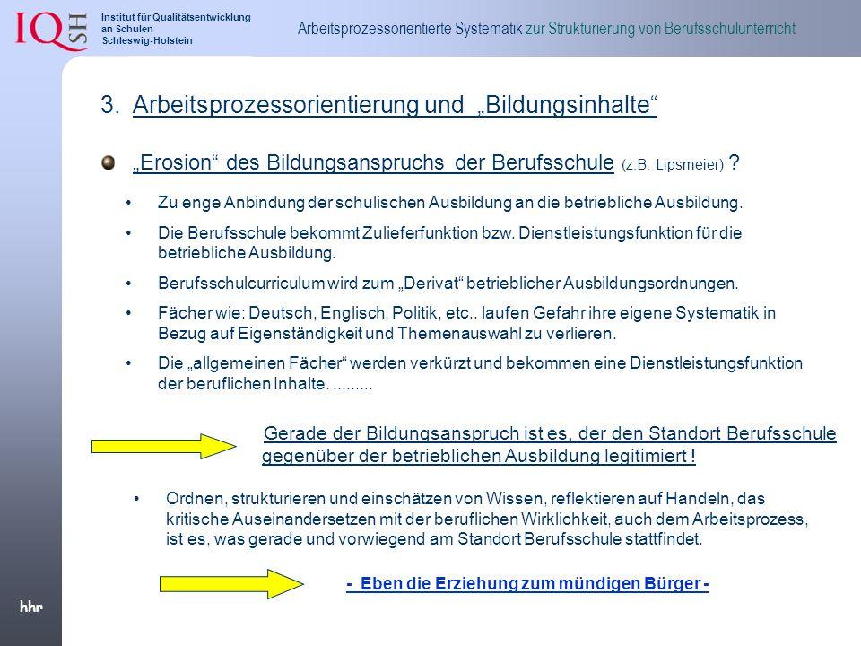 """Arbeitsprozessorientierung und """"Bildungsinhalte"""