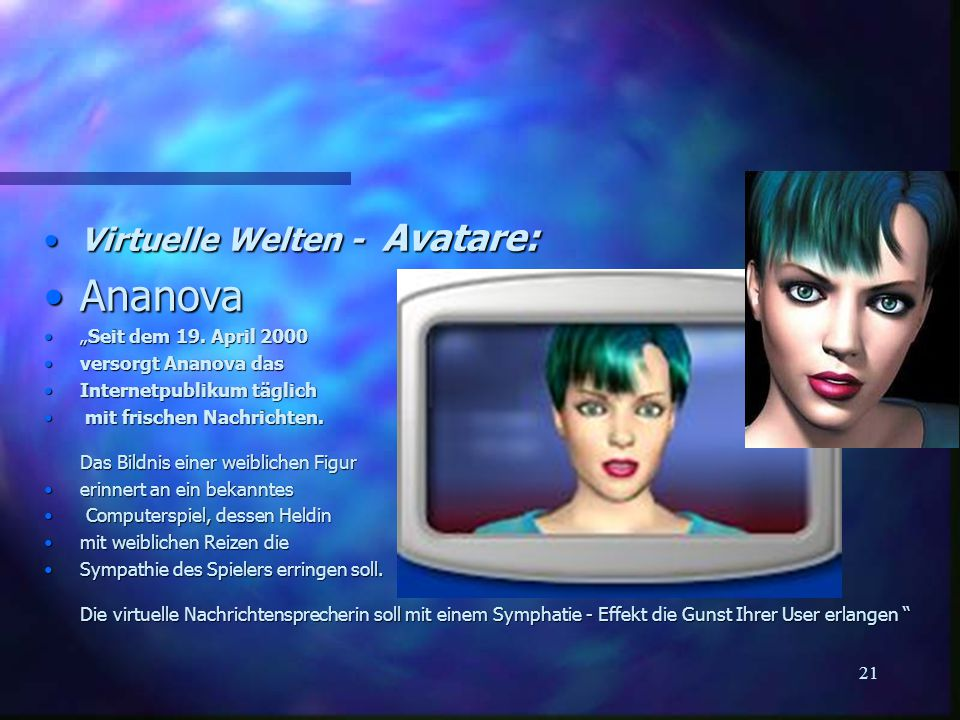 "Ananova Virtuelle Welten - Avatare: ""Seit dem 19. April 2000"