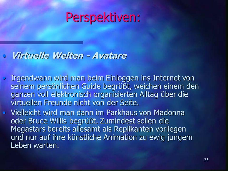 Perspektiven: Virtuelle Welten - Avatare
