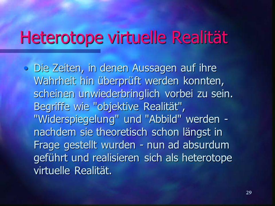 Heterotope virtuelle Realität