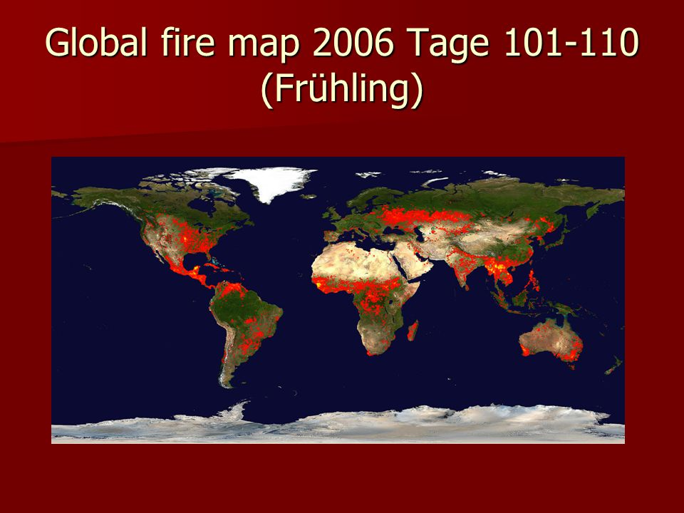 Global fire map 2006 Tage (Frühling)