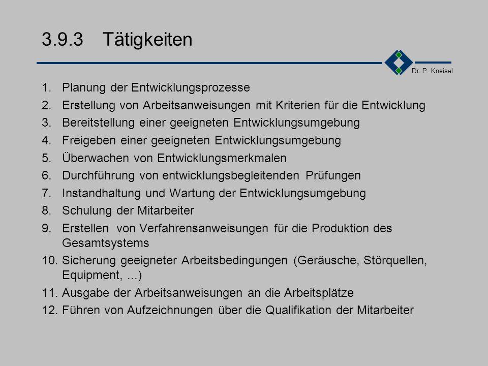3.9.3 Tätigkeiten 1. Planung der Entwicklungsprozesse