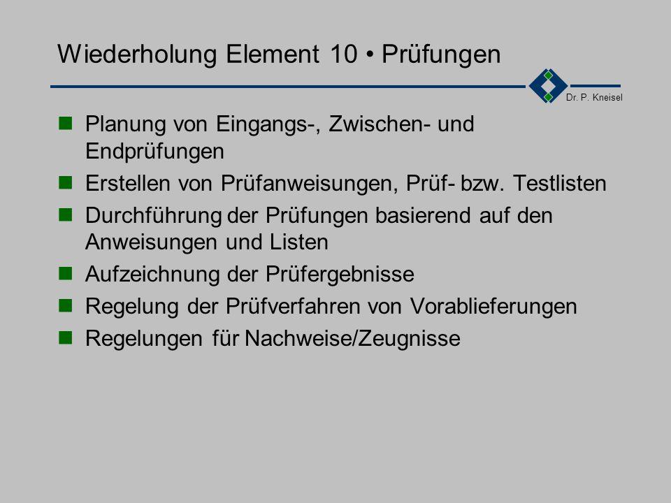 Wiederholung Element 10 • Prüfungen
