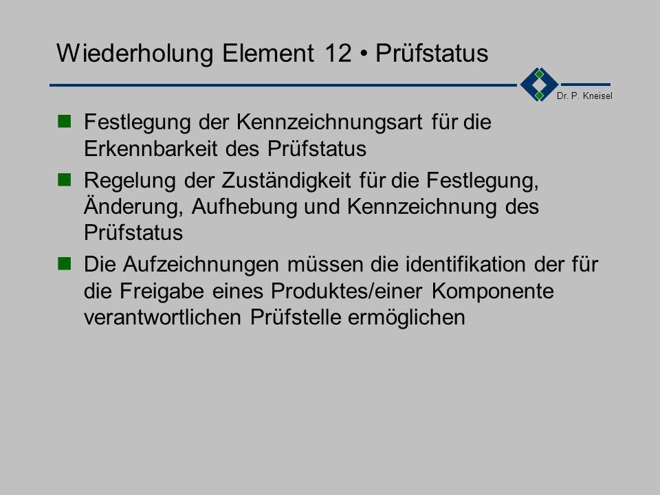 Wiederholung Element 12 • Prüfstatus