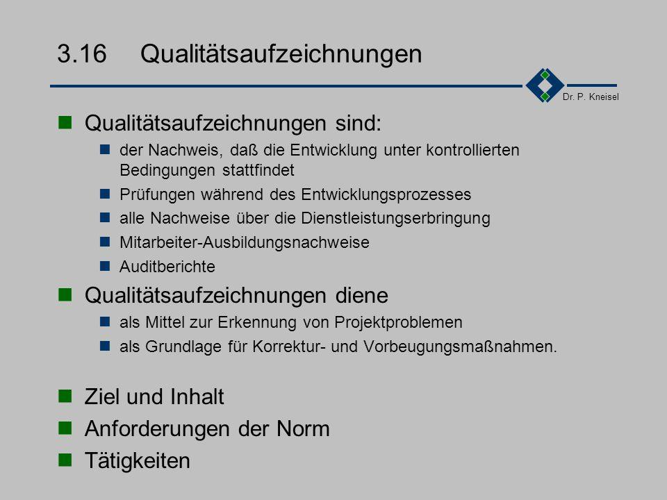 3.16 Qualitätsaufzeichnungen