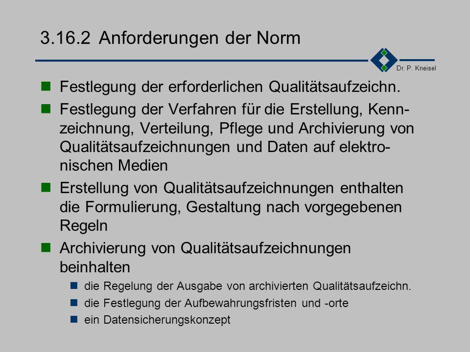 3.16.2 Anforderungen der Norm
