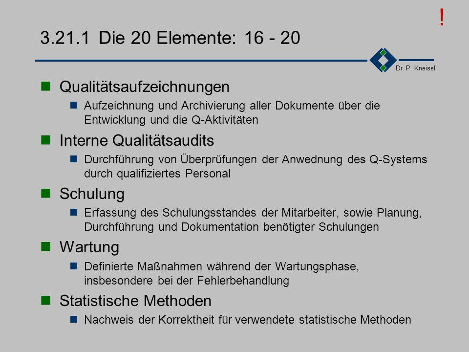 ! 3.21.1 Die 20 Elemente: 16 - 20 Qualitätsaufzeichnungen