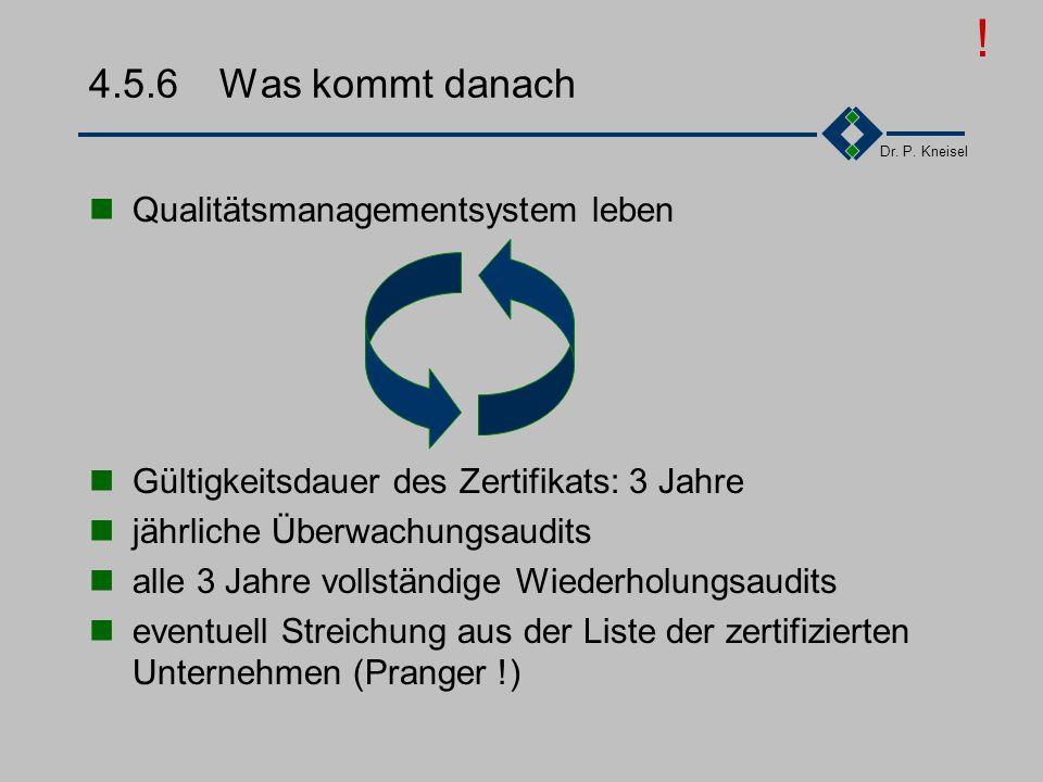 ! 4.5.6 Was kommt danach Qualitätsmanagementsystem leben