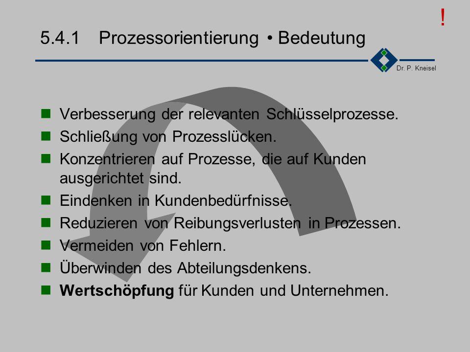 5.4.1 Prozessorientierung • Bedeutung