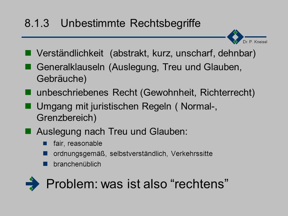 8.1.3 Unbestimmte Rechtsbegriffe