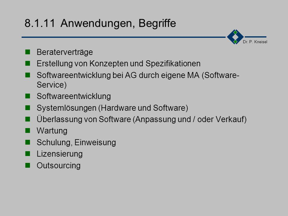 8.1.11 Anwendungen, Begriffe Beraterverträge