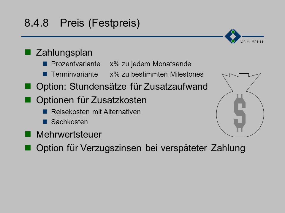 8.4.8 Preis (Festpreis) Zahlungsplan