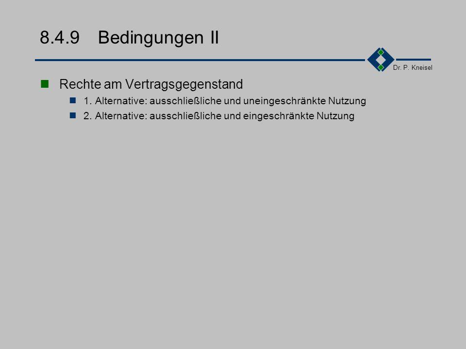 8.4.9 Bedingungen II Rechte am Vertragsgegenstand