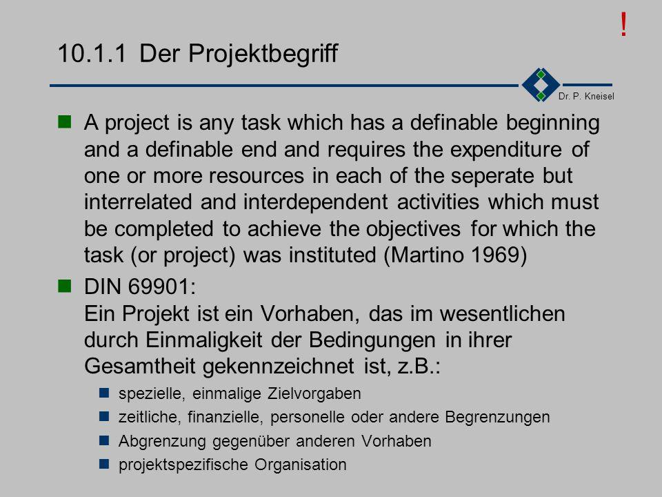 ! 10.1.1 Der Projektbegriff.