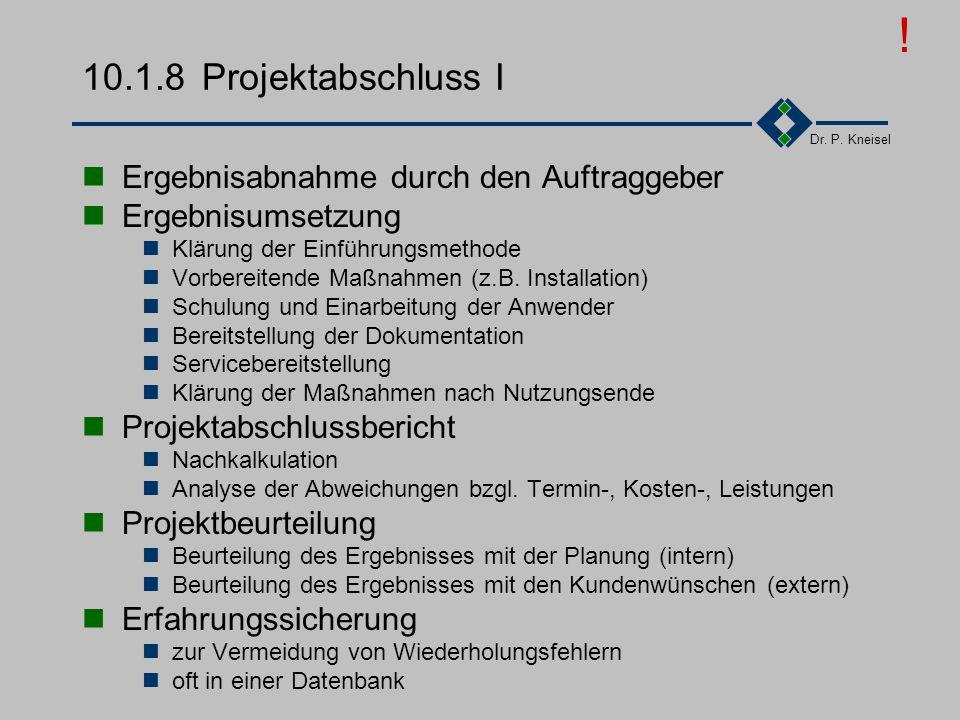 ! 10.1.8 Projektabschluss I Ergebnisabnahme durch den Auftraggeber
