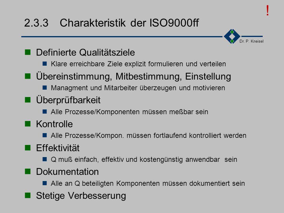 2.3.3 Charakteristik der ISO9000ff