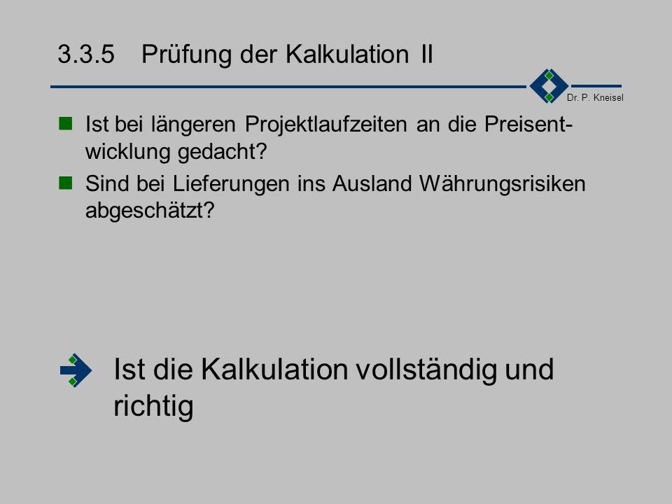 3.3.5 Prüfung der Kalkulation II