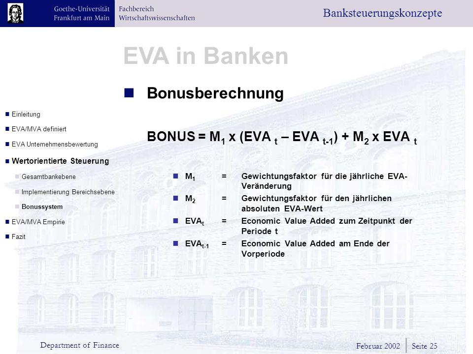 BONUS = M1 x (EVA t – EVA t-1) + M2 x EVA t