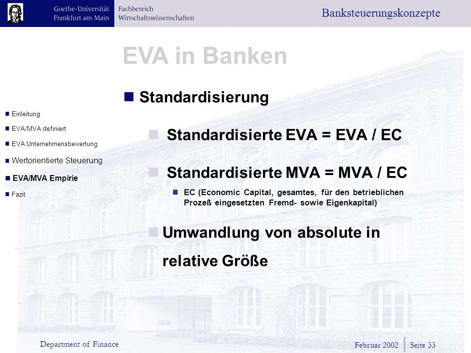 Standardisierte EVA = EVA / EC Standardisierte MVA = MVA / EC