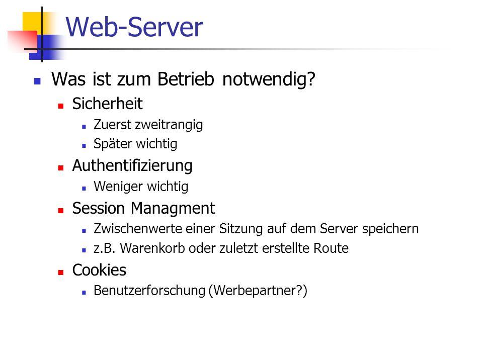 Web-Server Was ist zum Betrieb notwendig Sicherheit Authentifizierung