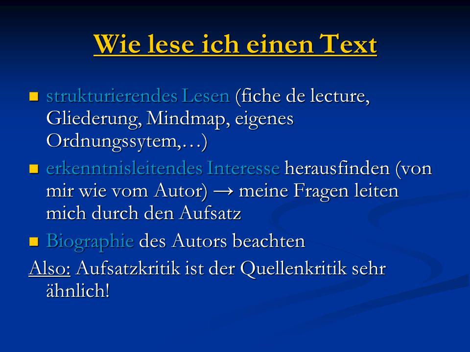 Wie lese ich einen Text strukturierendes Lesen (fiche de lecture, Gliederung, Mindmap, eigenes Ordnungssytem,…)