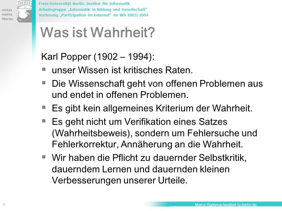 Was ist Wahrheit Karl Popper (1902 – 1994):