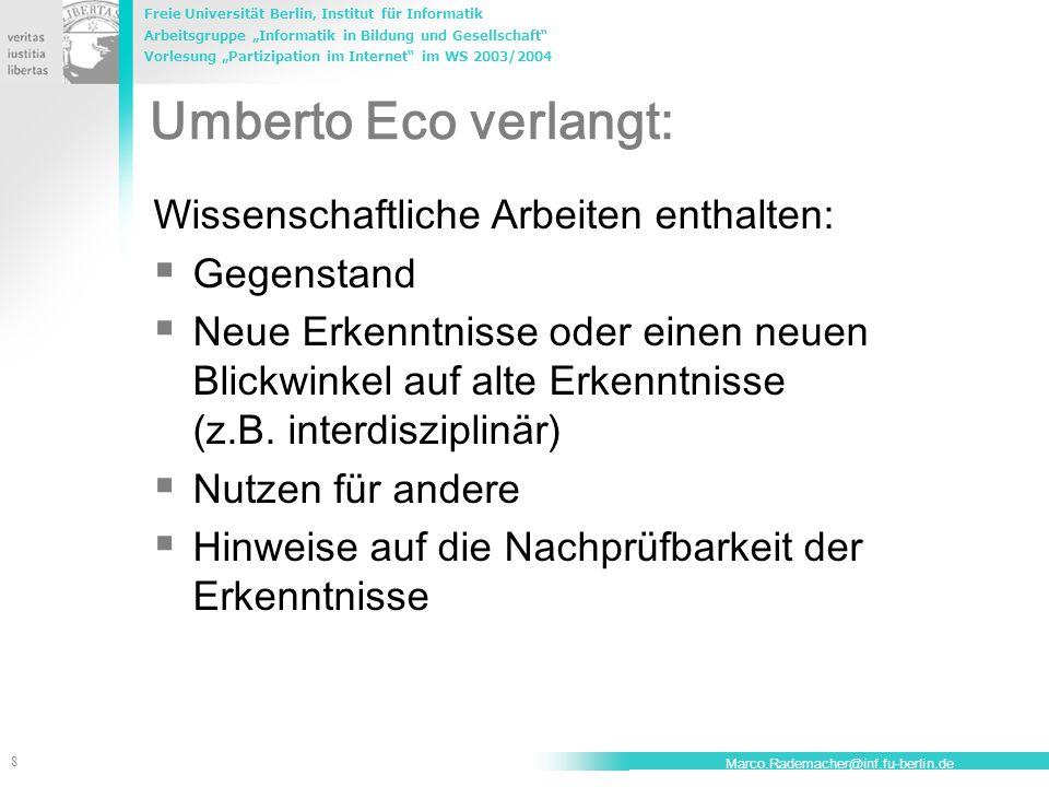Umberto Eco verlangt: Wissenschaftliche Arbeiten enthalten: Gegenstand