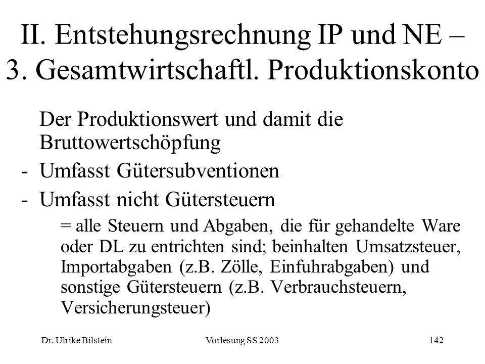 II. Entstehungsrechnung IP und NE – 3. Gesamtwirtschaftl