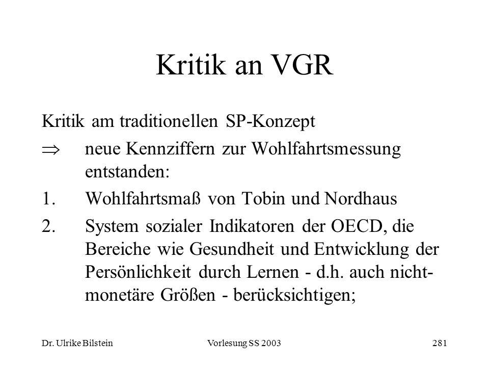 Kritik an VGR Kritik am traditionellen SP-Konzept