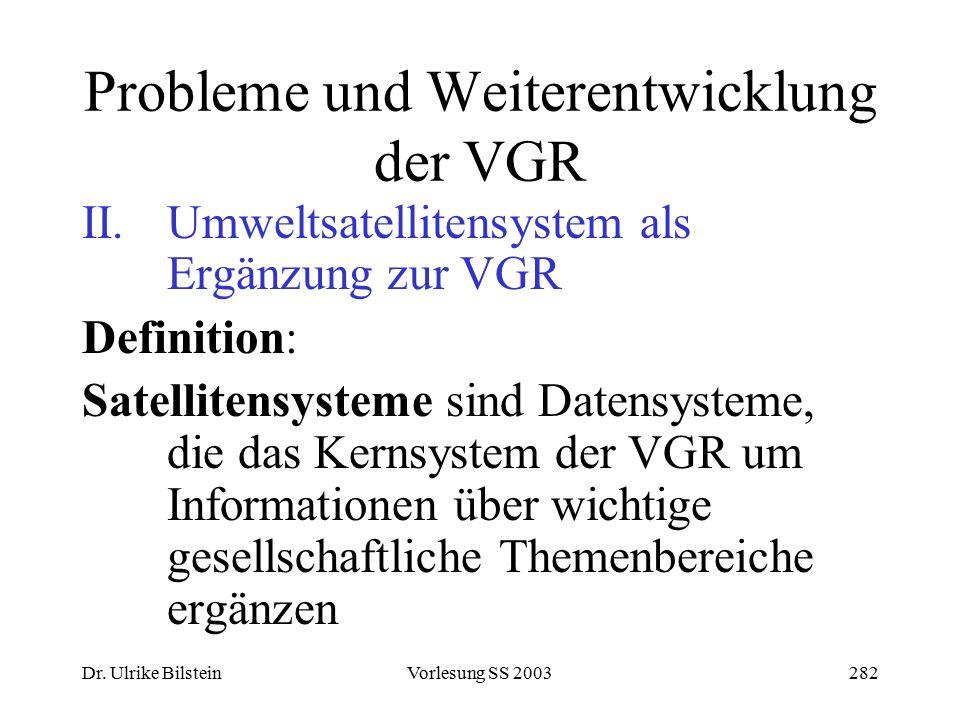 Probleme und Weiterentwicklung der VGR