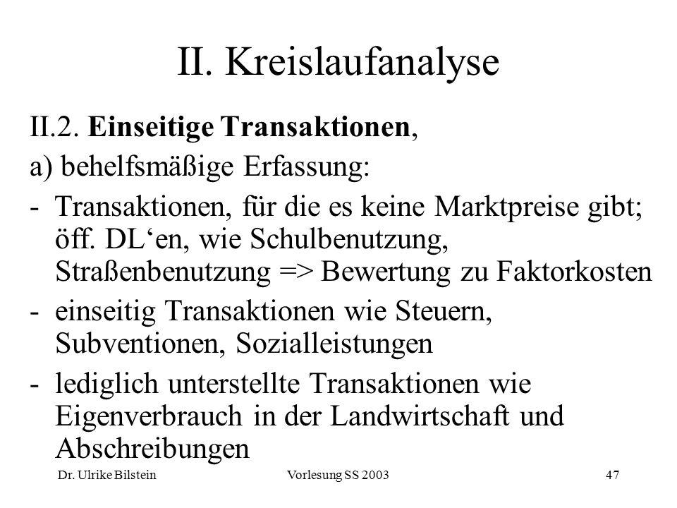 II. Kreislaufanalyse II.2. Einseitige Transaktionen,