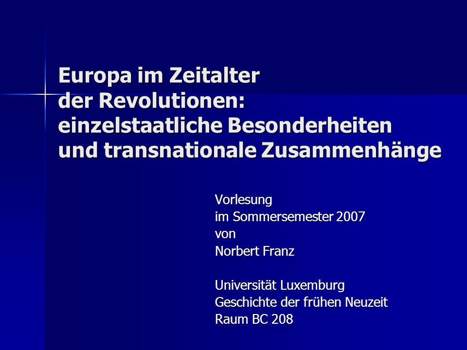 Europa im Zeitalter der Revolutionen: einzelstaatliche Besonderheiten und transnationale Zusammenhänge